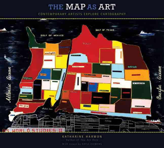 The Map as Art: Contemporary Artists Explore Cartography (Paperback)