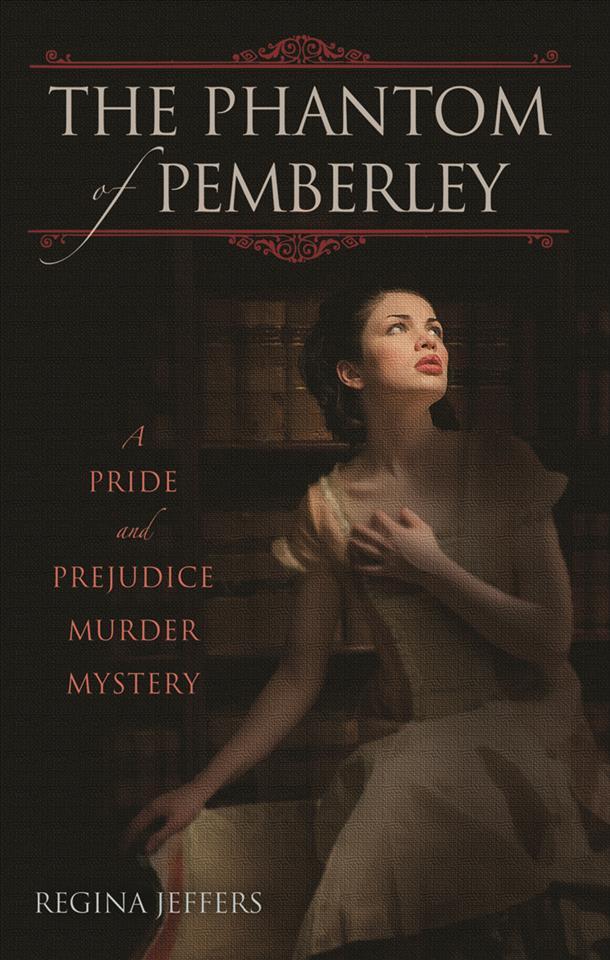 The Phantom of Pemberley (Paperback)