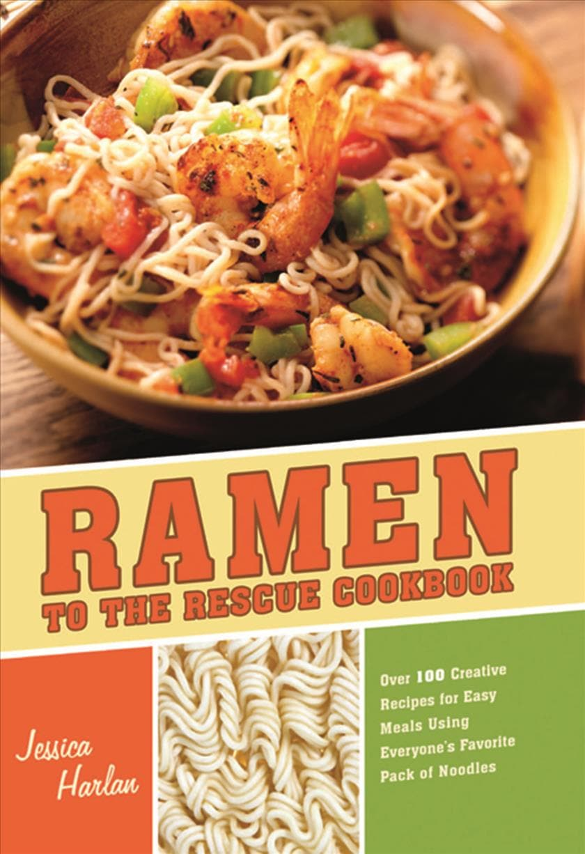 Ramen to the Rescue Cookbook: 100 Creative Recipes for Easy Meals Using Everyone's Favorite Pack of Noodles (Paperback) - Thumbnail 0