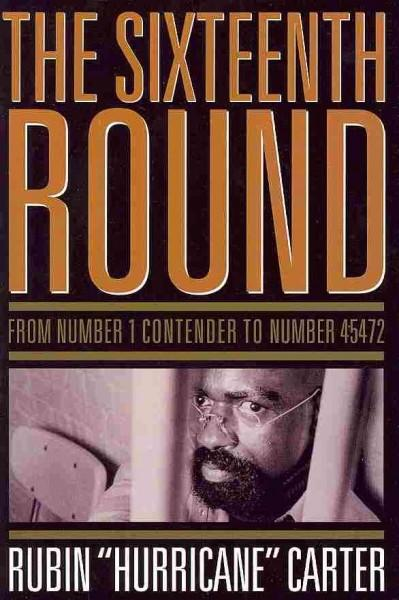 The Sixteenth Round: From Number 1 Contender to Number 45472 (Paperback)