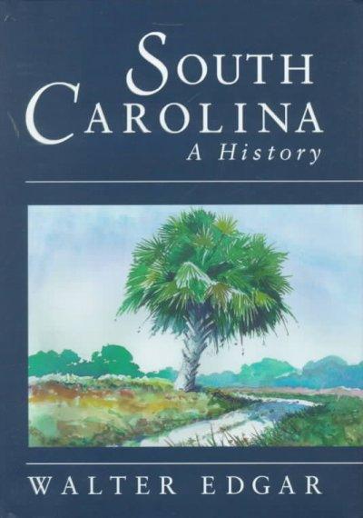 South Carolina: A History (Hardcover)