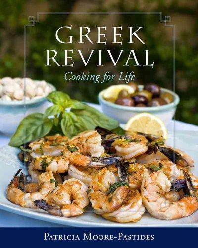 Greek Revival: Cooking for Life (Hardcover)