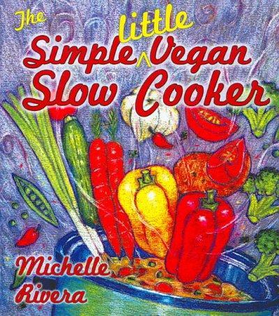 The Simple Little Vegan Slow Cooker (Paperback)