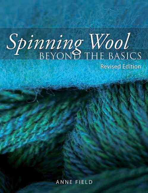 Spinning Wool: Beyond the Basics (Paperback)