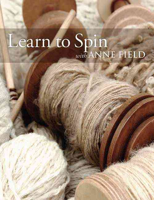 Learn to Spin With Anne Field: Spinning Basics (Paperback)