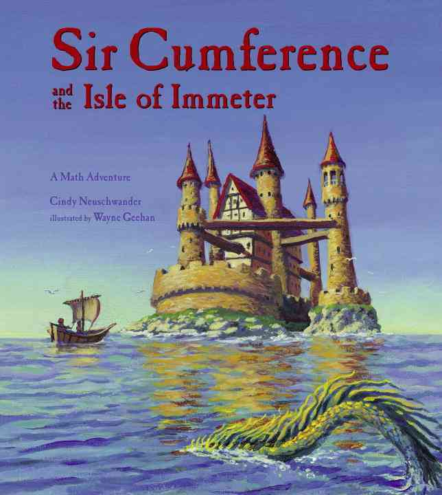 Sir Cumference And the Isle of Immeter (Paperback)