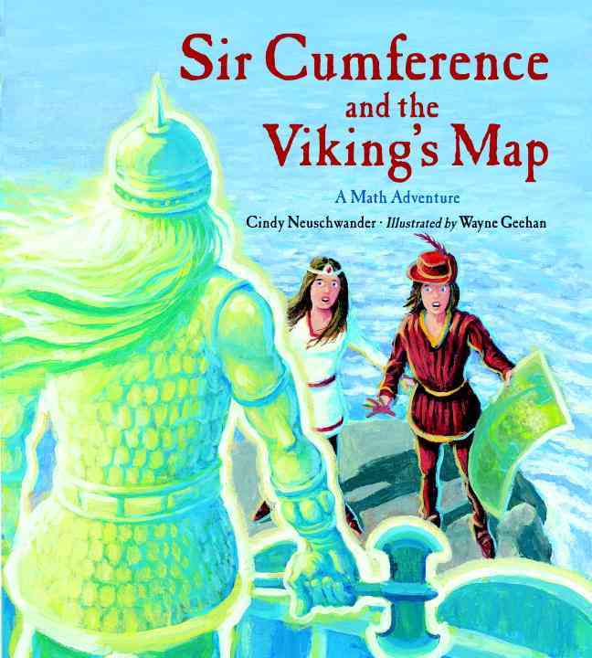 Sir Cumference and the Viking's Map: A Math Adventure (Hardcover)