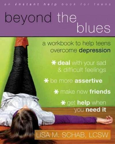 Beyond the Blues: A Workbook to Help Teens Overcome Depression (Paperback)