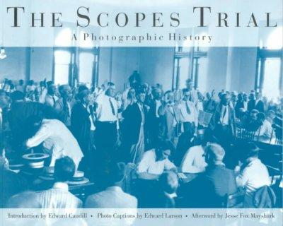 The Scopes Trial: A Photographic History (Paperback)
