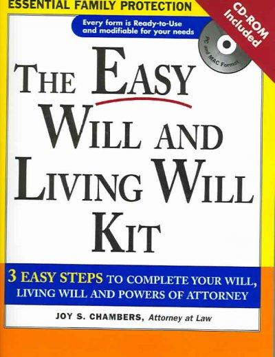 The Easy Will and Living Will Kit: A Simple Plan Everyone Should Have