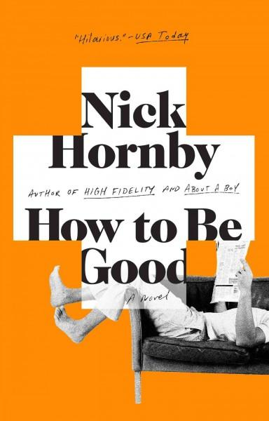 How to Be Good (Paperback)