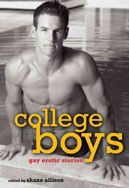 College Boys: Gay Erotic Stories (Paperback)