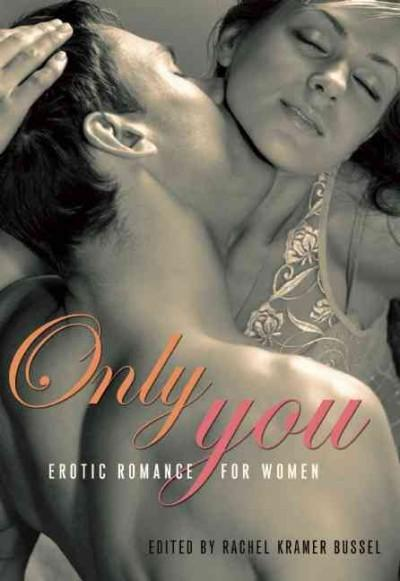 Only You: Erotic Romance for Women (Paperback)