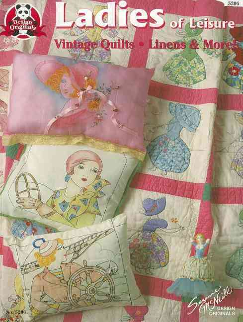 Ladies of Leisure: Vintage Quilts, Linens & More (Paperback)