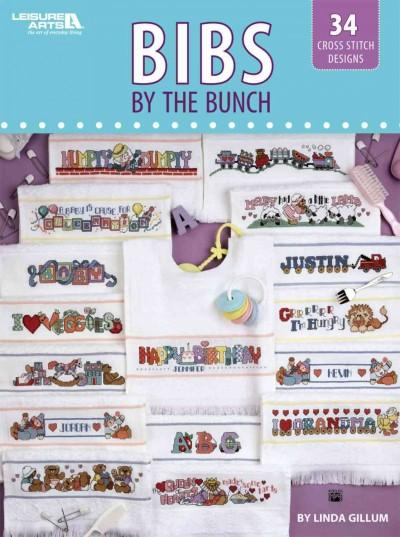 Bibs by the Bunch: 34 Cross Stitch Designs (Paperback)