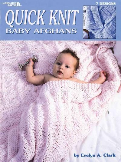Quick Knit Baby Afghans (Paperback)