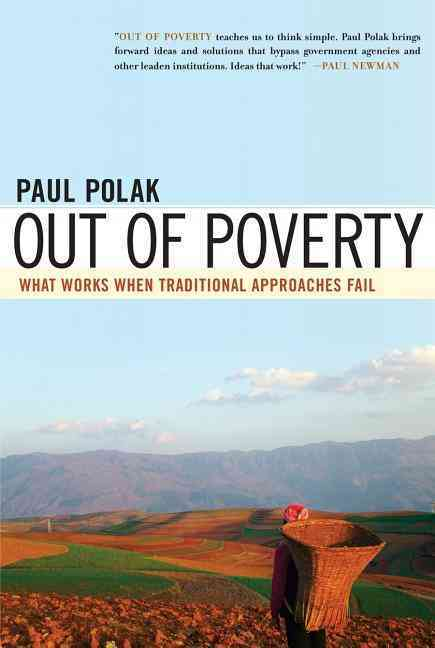 Out of Poverty: What Works When Traditional Approaches Fail (Hardcover)