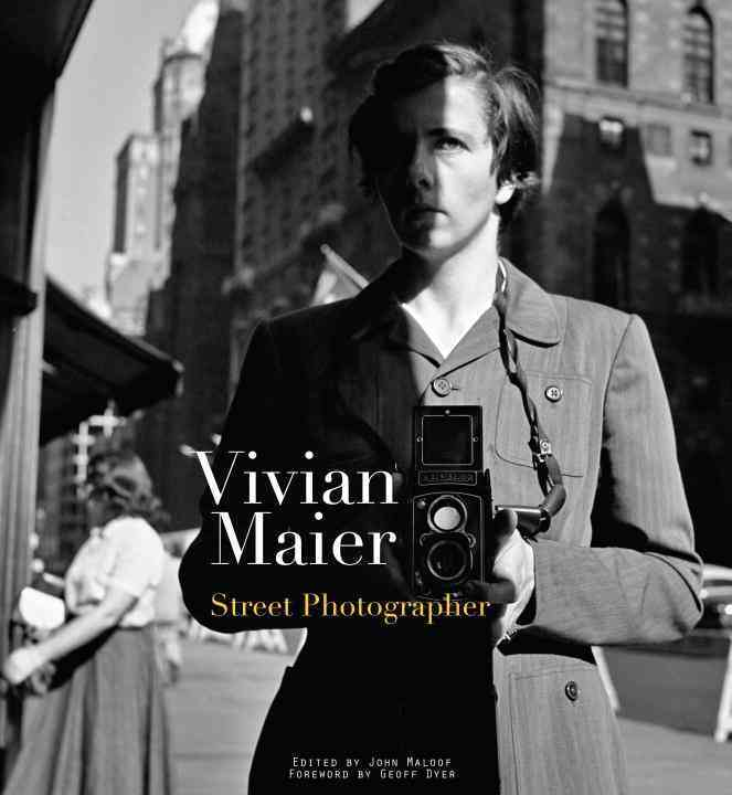 Vivian Maier: Street Photographer (Hardcover)