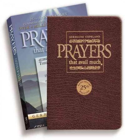 Prayers That Avail Much: Three Bestselling Volumes Complete In One Book, Commerative Leather Edition (Paperback)