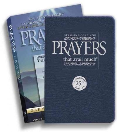 Prayers That Avail Much: Three Bestselling Works Complete In One Volume, Commemorative Navy Leather Edition (Paperback)