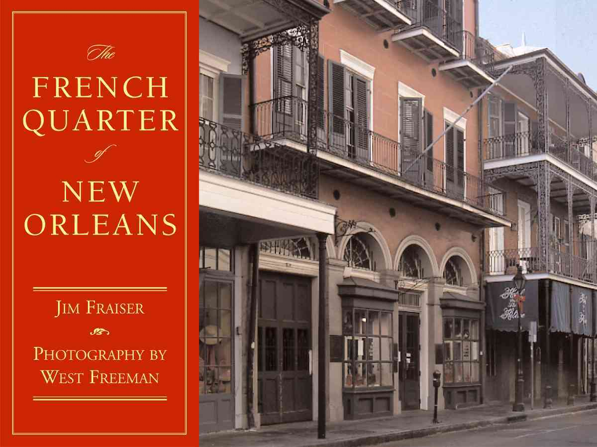 The French Quarter of New Orleans (Hardcover)