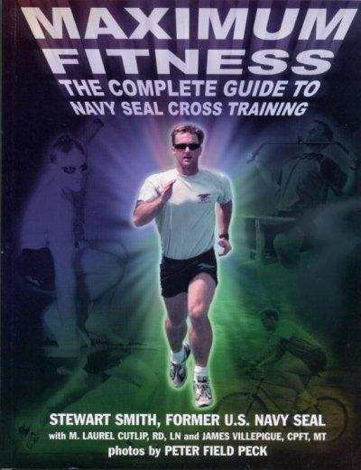 Maximum Fitness: The Complete Guide to Cross Training (Paperback)