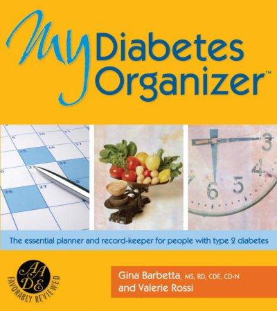 My Diabetes Organizer: The Essential Planner and Record-keeper for People With Type 2 Diabetes (Hardcover)