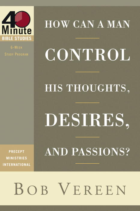 How Can a Man Control His Thoughts, Desires, and Passions? (Paperback)