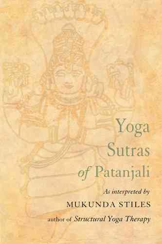 Yoga Sutras of Patanjali: With Great Respect and Love (Paperback)