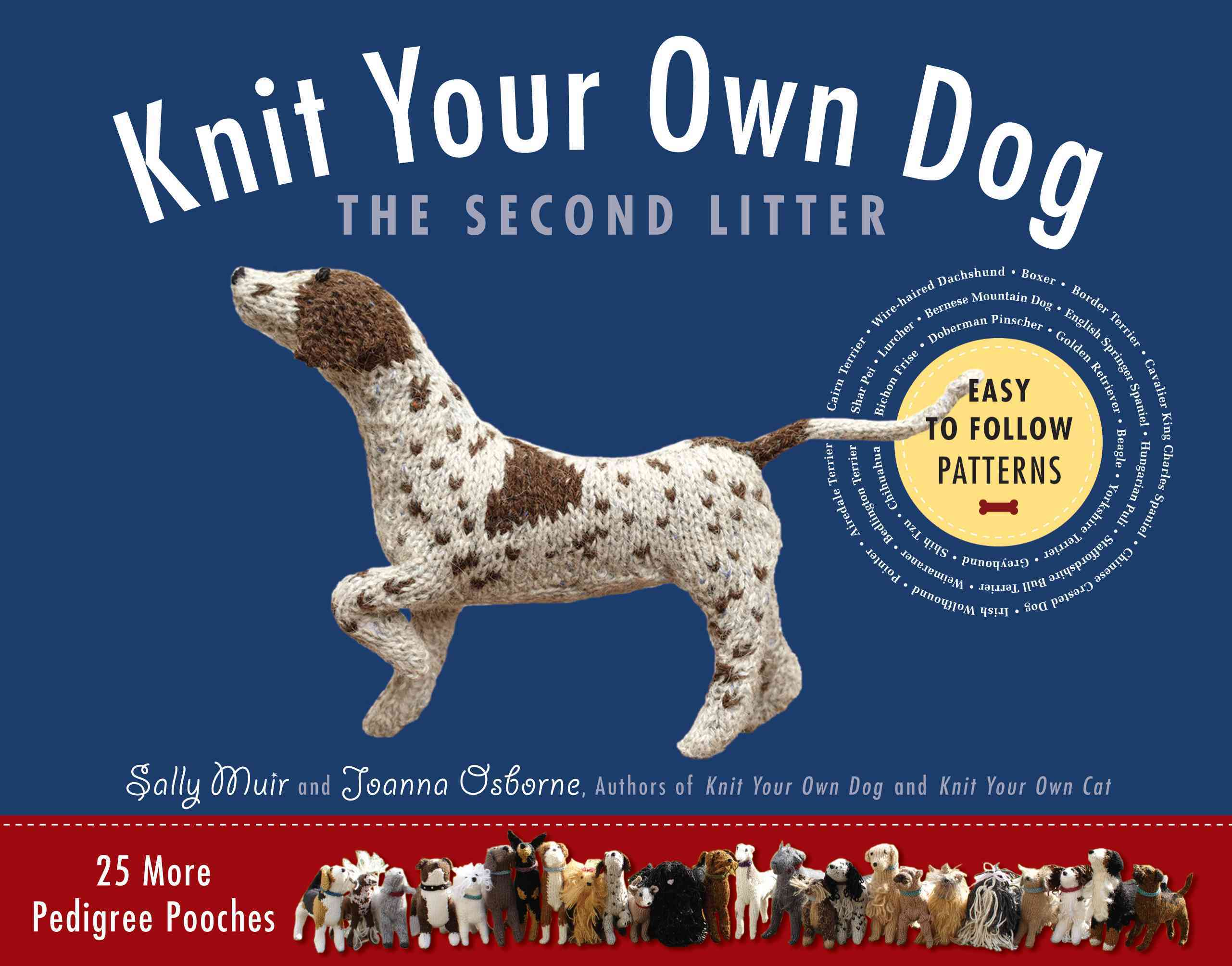 Knit Your Own Dog: The Second Litter: 25 More Pedigree Pooches (Paperback)