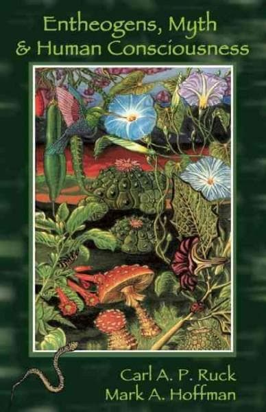 Entheogens, Myth & Human Consciousness (Paperback)