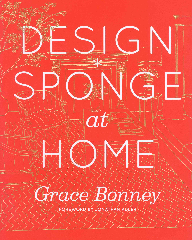 Design Sponge at Home (Hardcover)