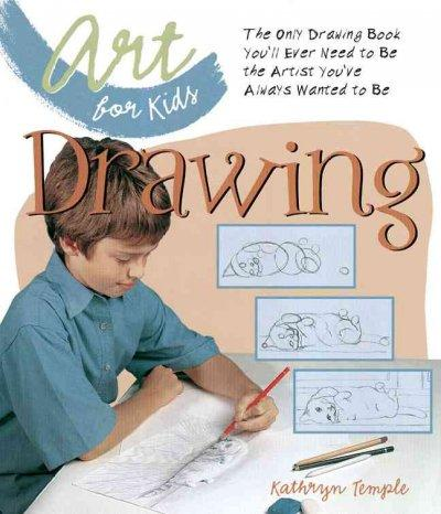 Drawing: The Only Drawing Book You'll Ever Need To Be The Artist You've Always Wanted To Be (Hardcover)