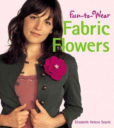 Fun-to-wear Fabric Flowers (Paperback)