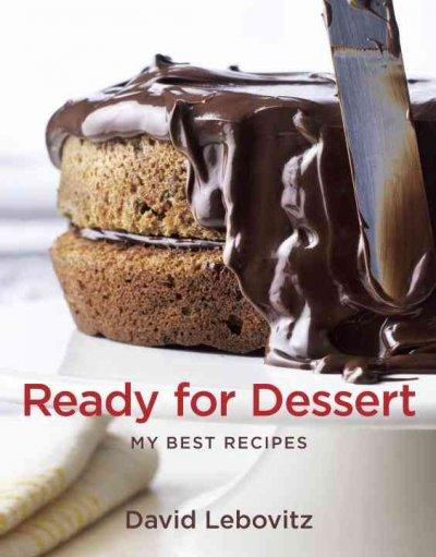 Ready for Dessert: My Best Recipes (Hardcover)