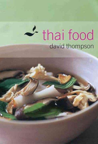 Thai Food: Arharn Thai (Hardcover)