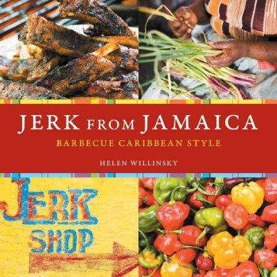 Jerk from Jamaica: Barbecue Caribbean Style (Paperback)