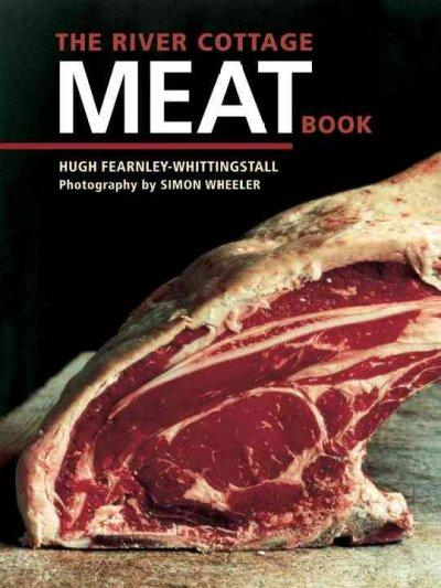 The River Cottage Meat Book (Hardcover)
