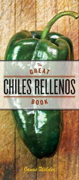 The Great Chiles Rellenos Book (Paperback)