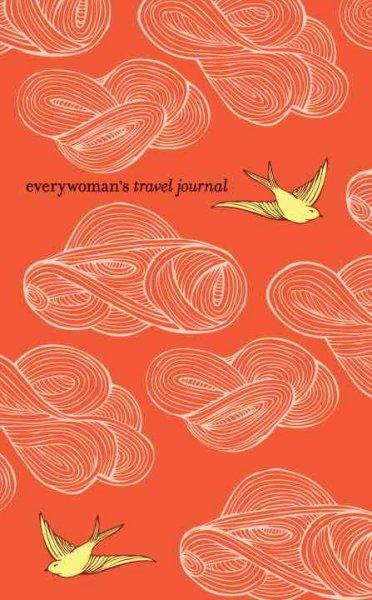 Everywoman's Travel Journal (Hardcover)