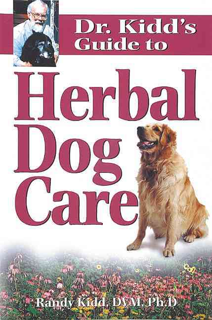Dr. Kidd's Guide to Herbal Dog Care (Paperback)