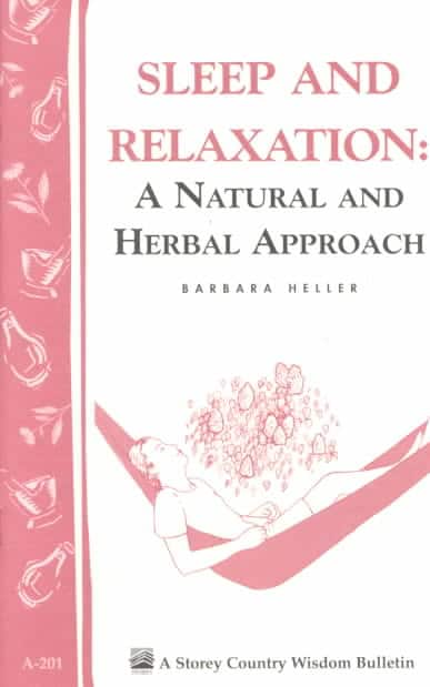 Sleep and Relaxation: A Natural and Herbal Approach (Paperback)