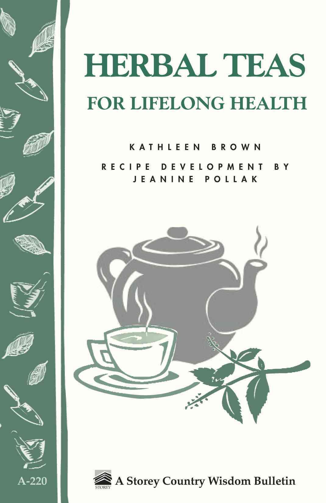 Herbal Teas for Lifelong Health (Paperback)