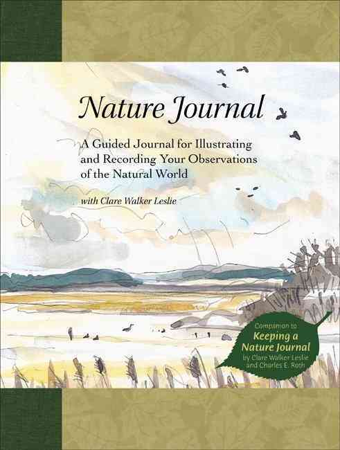 Nature Journal: A Guided Journal for Illustrating and Recording Your Observations of the Natural World (Hardcover)