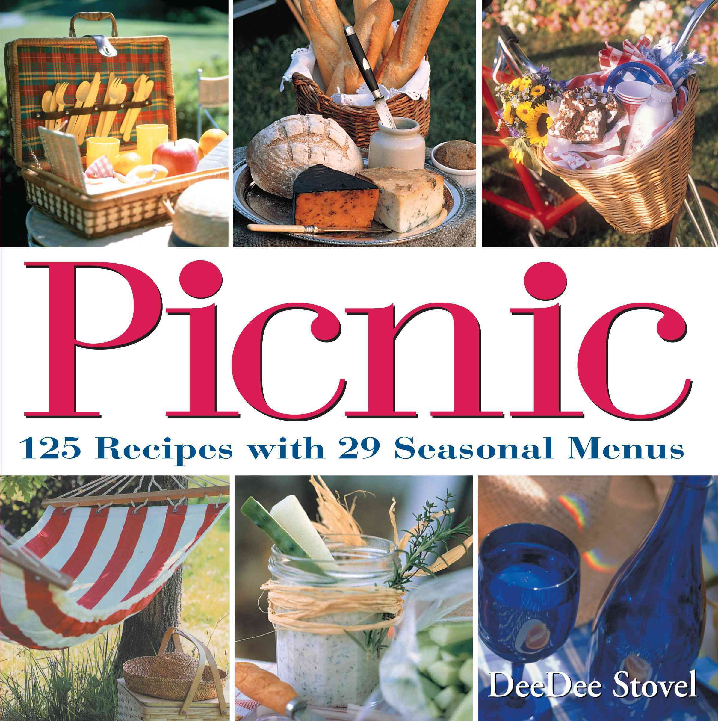 Picnic: 125 Recipes With 29 Seasonal Menus (Paperback)