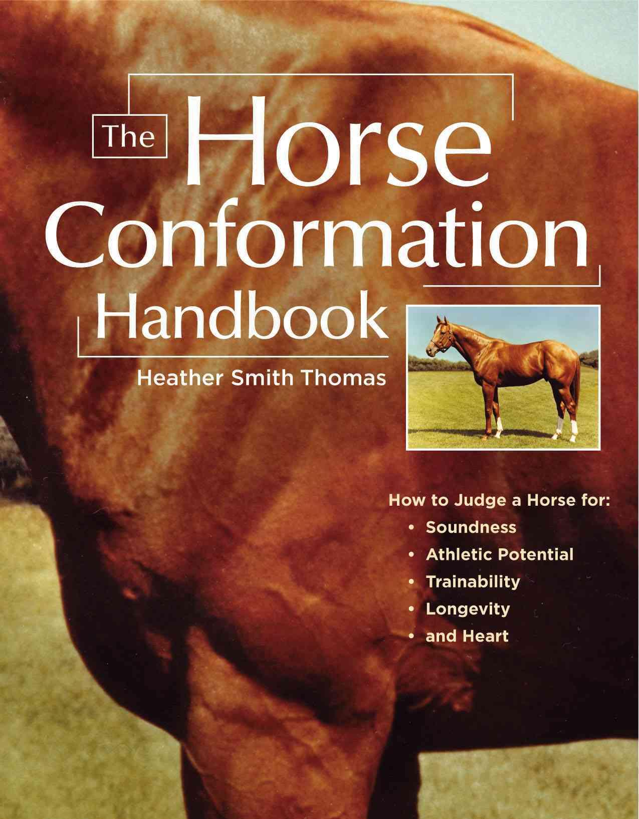 The Horse Conformation Handbook (Paperback)
