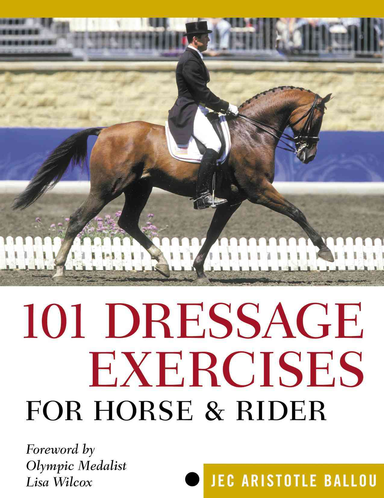 101 Dressage Exercises For Horse & Rider (Paperback)