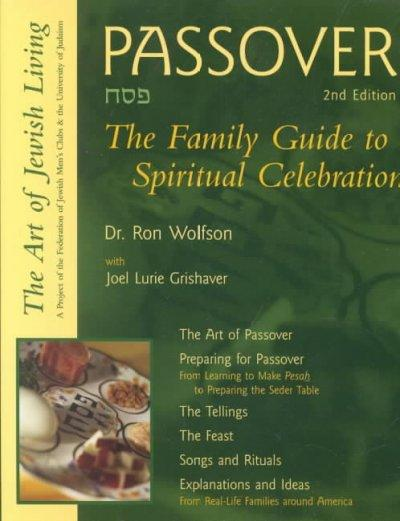 Passover: The Family Guide to Spiritual Celebration (Paperback)