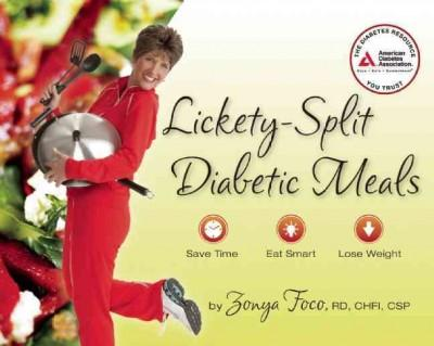 Lickety-Split Diabetic Meals: Save Time, Eat Smart, Lose Weight (Paperback)