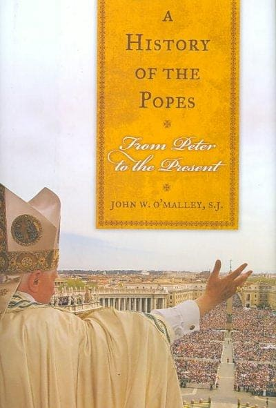 A History of the Popes: From Peter to the Present (Hardcover)